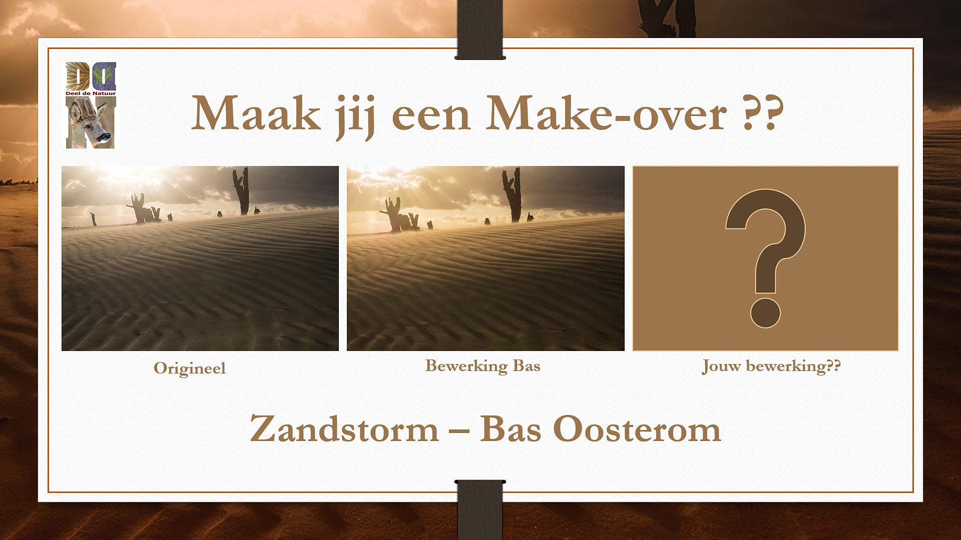 Make over Zandstorm